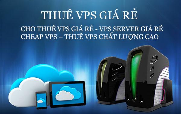 Nhà cung cấp nào bán vps Việt Nam rẻ nhất hiện nay???