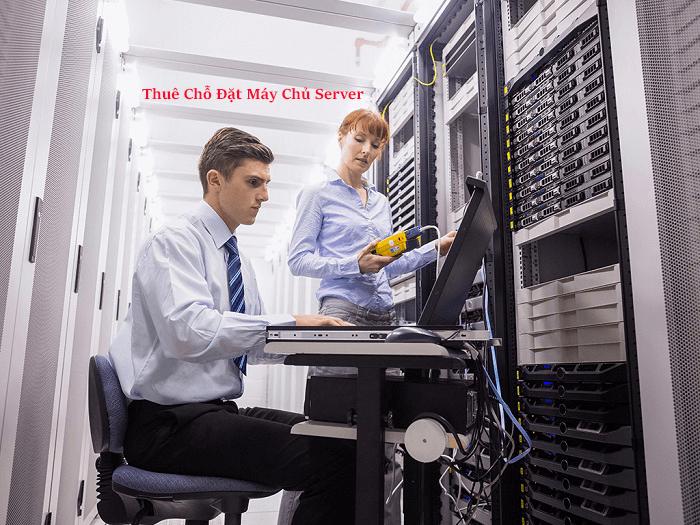 Thuê chỗ đặt máy chủ server