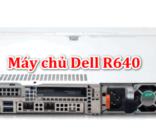 Máy chủ Dell PowerEdge R640