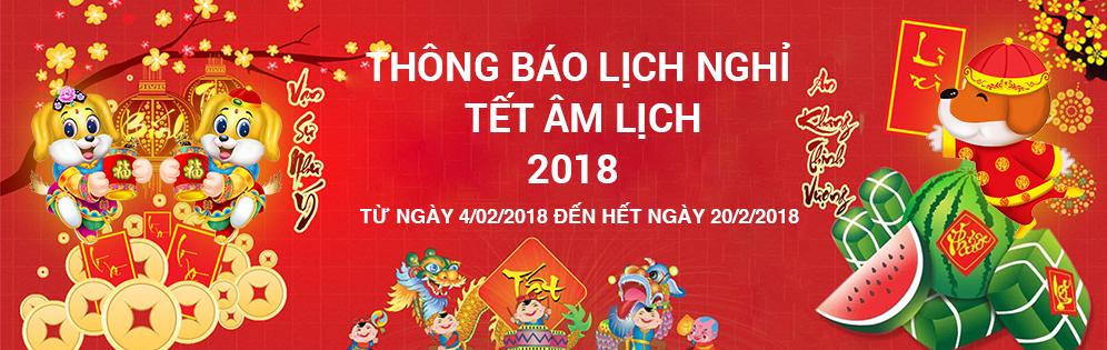 THÔNG BÁO LỊCH NGHỈ TẾT ÂM LỊCH MẬU TUẤT 2018